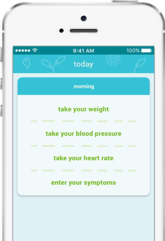 Patients measure and record their weight, blood pressure, heart rate, and symptoms.